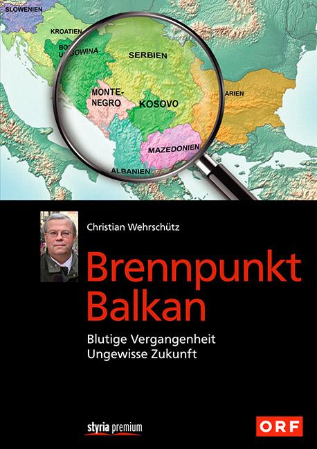 Brennpunkt Balkan: Blutige Vergangenheit - Unge...