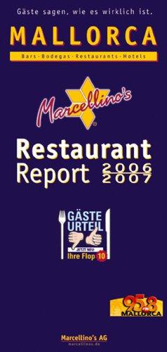Marcellino´s Restaurant Report 2006/2007 Mallor...