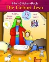 Die Geburt Jesu: Bibel Sticker Buch - Parragon