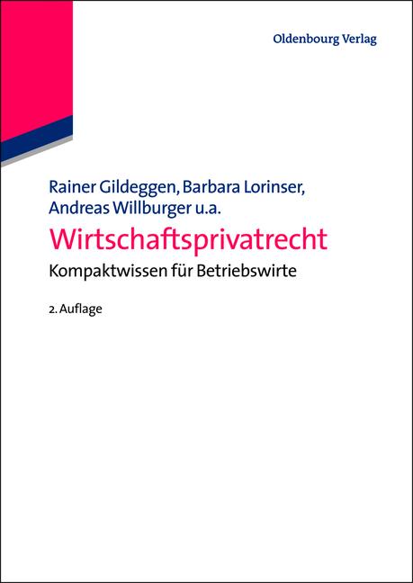 Wirtschaftsprivatrecht: Kompaktwissen für Betri...