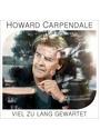 Howard Carpendale- Viel zu Lang Gewartet