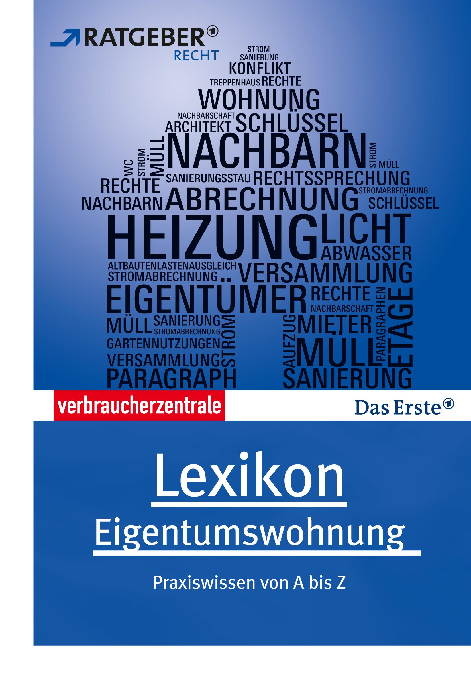 Lexikon Eigentumswohnung: Praxiswissen von A bi...