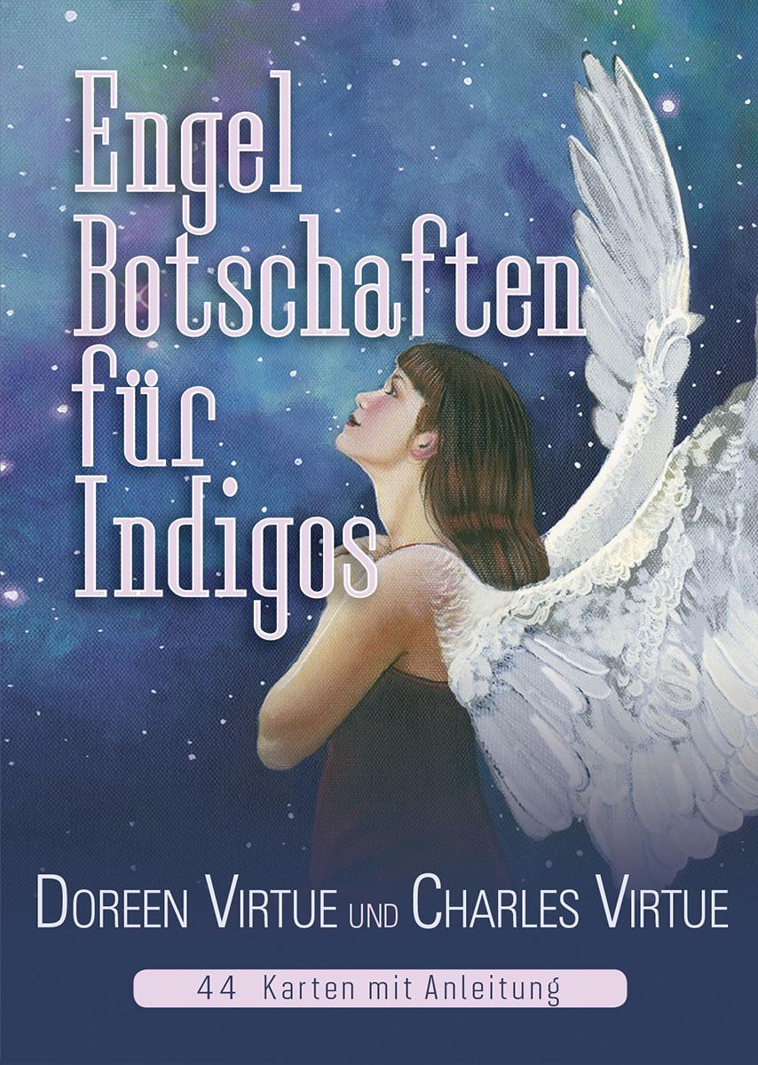 Engel-Botschaften für Indigos - Virtue, Doreen