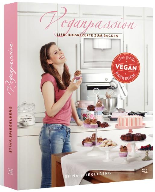 Veganpassion - vegane Lieblingsrezepte zum Backen: Das große Veganbackbuch - Stina Spiegelberg