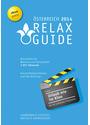Relax Guide 2014 Österreich: kritisch getestet: alle Hotels für Wellness und Gesundheit mit allen Golfmöglichkeiten - Christian Werner