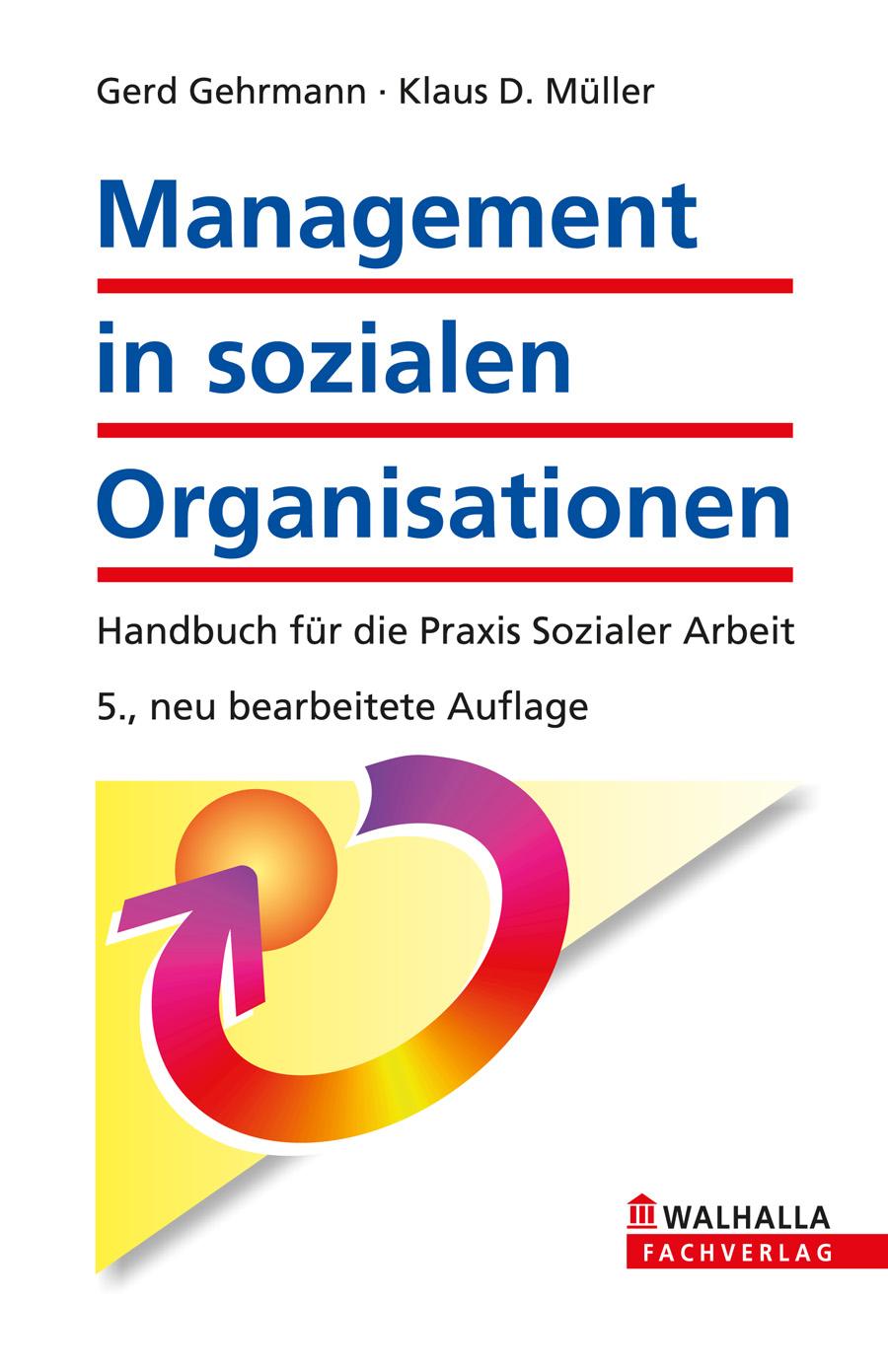 Management in sozialen Organisationen: Handbuch...