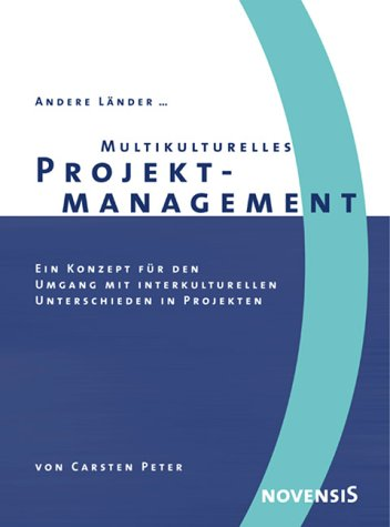 Multikulturelles Projektmanagement. Ein Konzept...