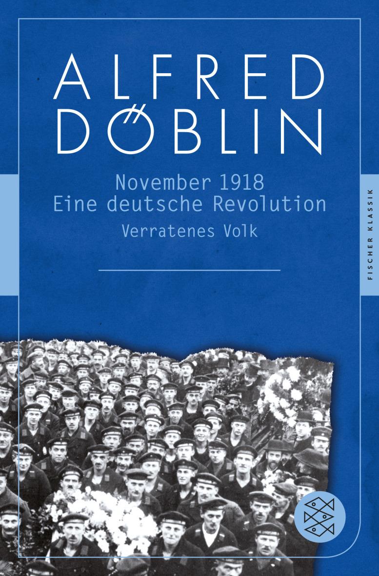 November 1918: Eine deutsche Revolution - Band 1 - Zweiter Teil: Verratenes Volk -Alfred Döblin