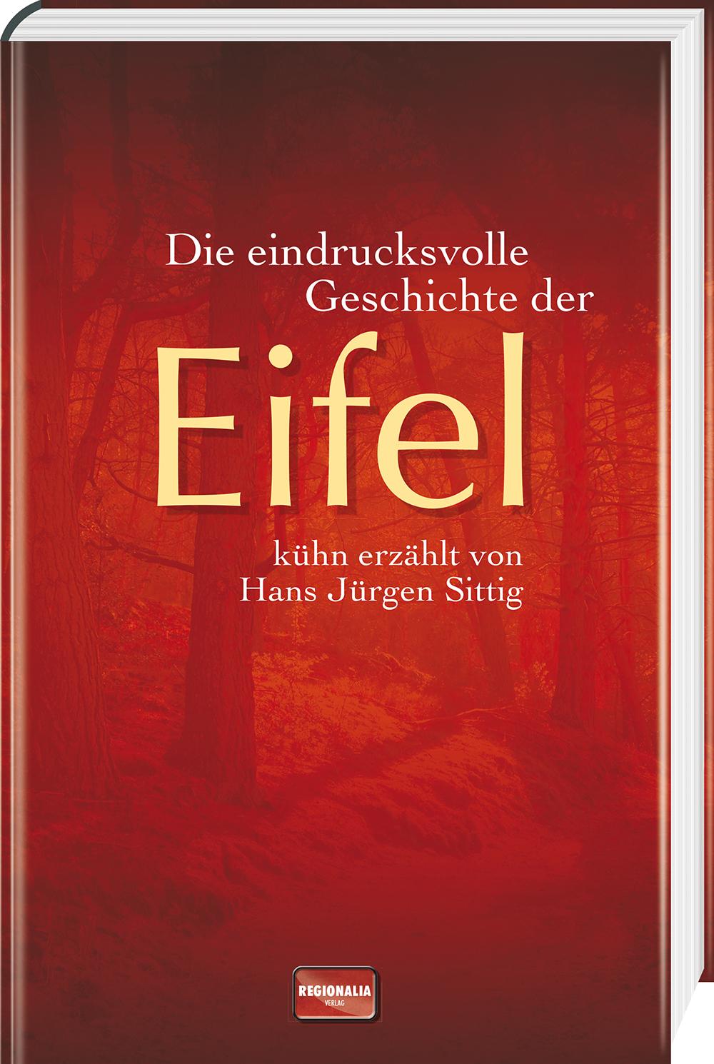 Die eindrucksvolle Geschichte der Eifel - Sitti...