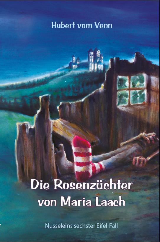 Die Rosenzüchter von Maria Laach: Nusseleins se...