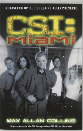 CSI : Miami : Doelwit / druk 1 - Collins, M.A.