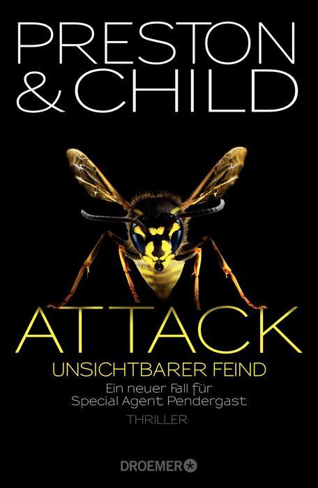 Attack: Unsichtbarer Feind: Ein neuer Fall für Special Agent Pendergast - Douglas Preston, Lincoln Child