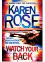 Watch Your Back - Karen Rose [Hardcover]