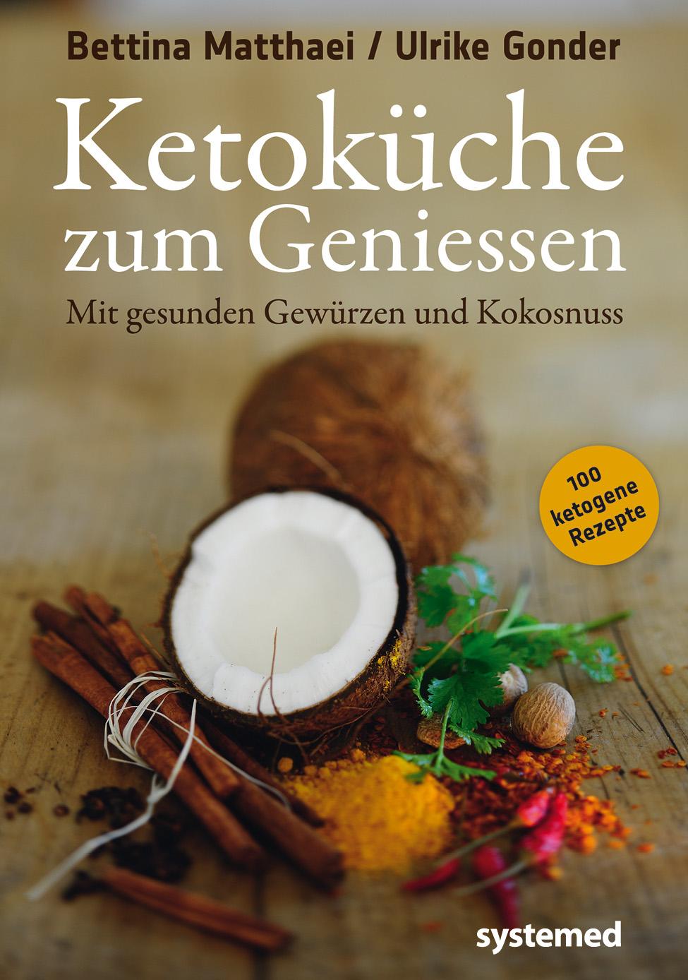 Ketoküche zum Genießen: Mit gesunden Gewürzen u...