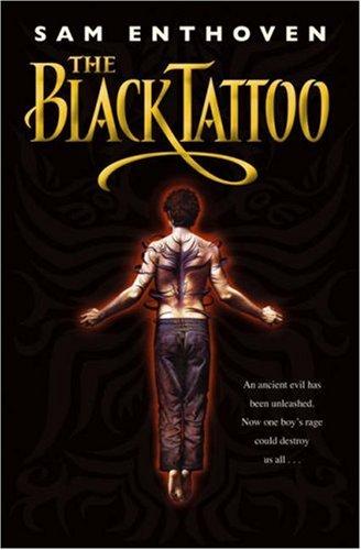 The Black Tattoo - Enthoven, Sam