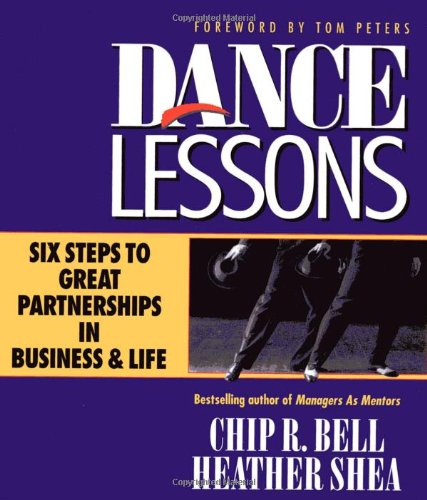 Dance Lessons: Six Steps to Great Partnerships ...