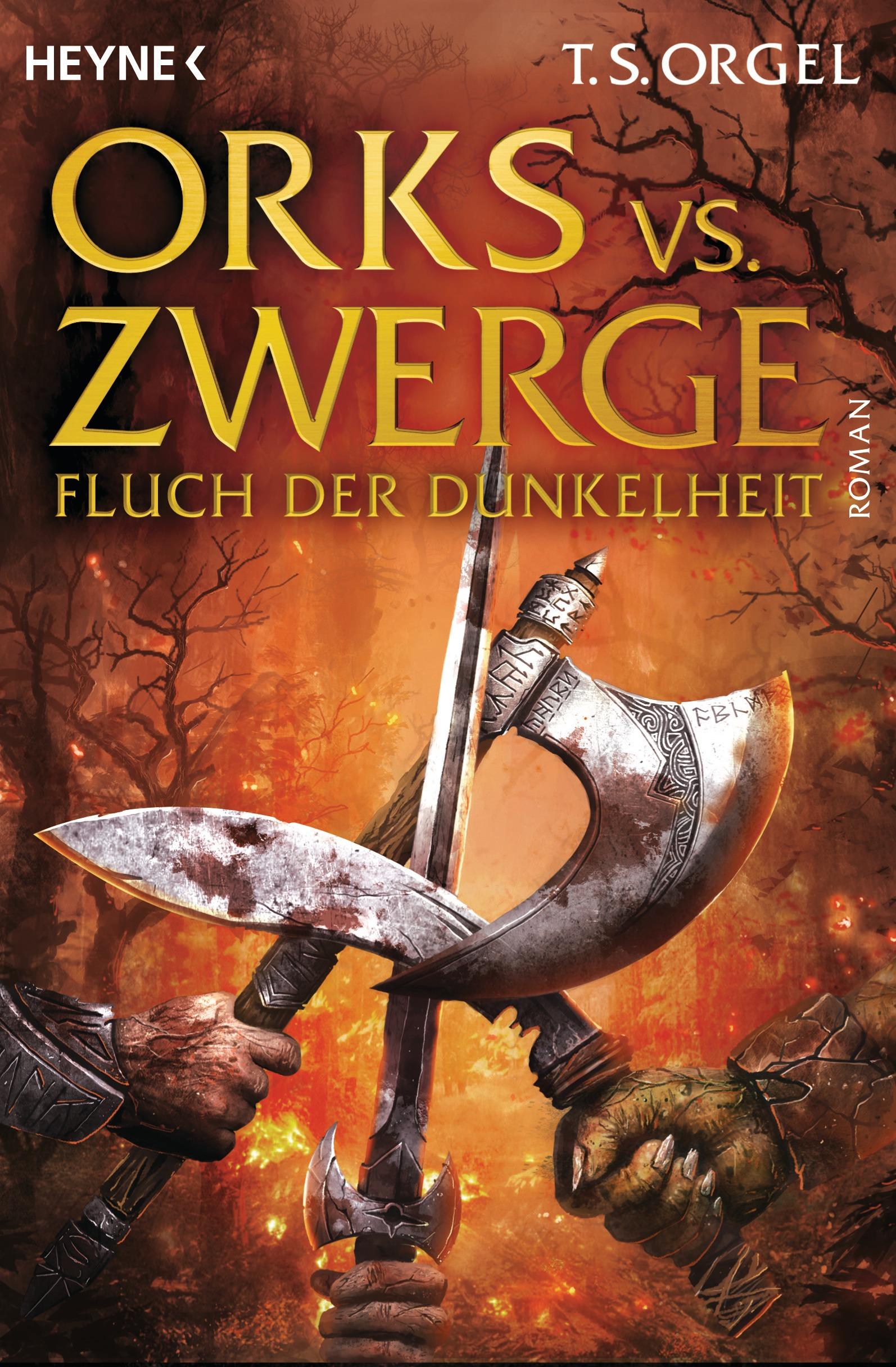 Orks vs. Zwerge: Band 2: Fluch der Dunkelheit - T. S. Orgel [Broschiert]