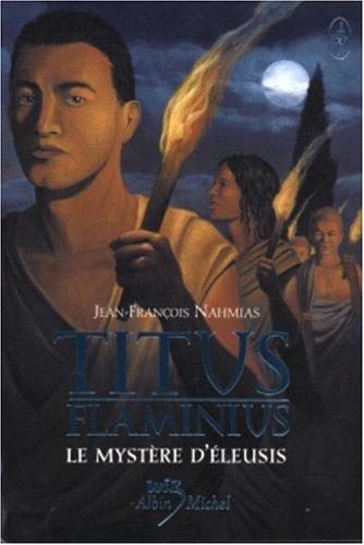 Le Mystere D´Eleusis - Nahmias, Jean-Francois