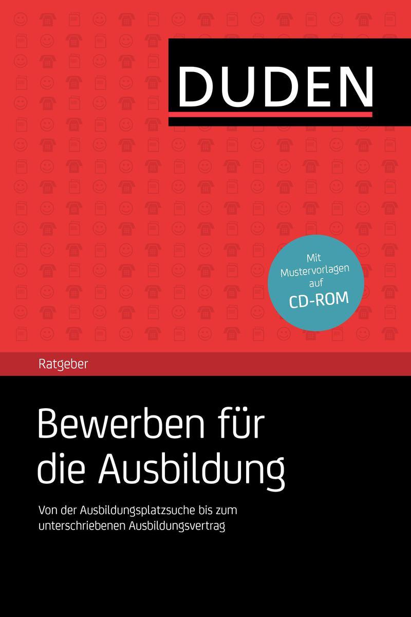 Duden-Ratgeber Bewerben für die Ausbildung - Wi...