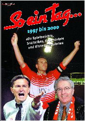 So ein Tag . . ., 1. FC Köln 1997 bis 2000