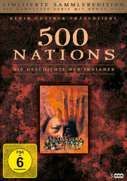 500 Nations - Die Geschichte der Indianer [3 DVDs]