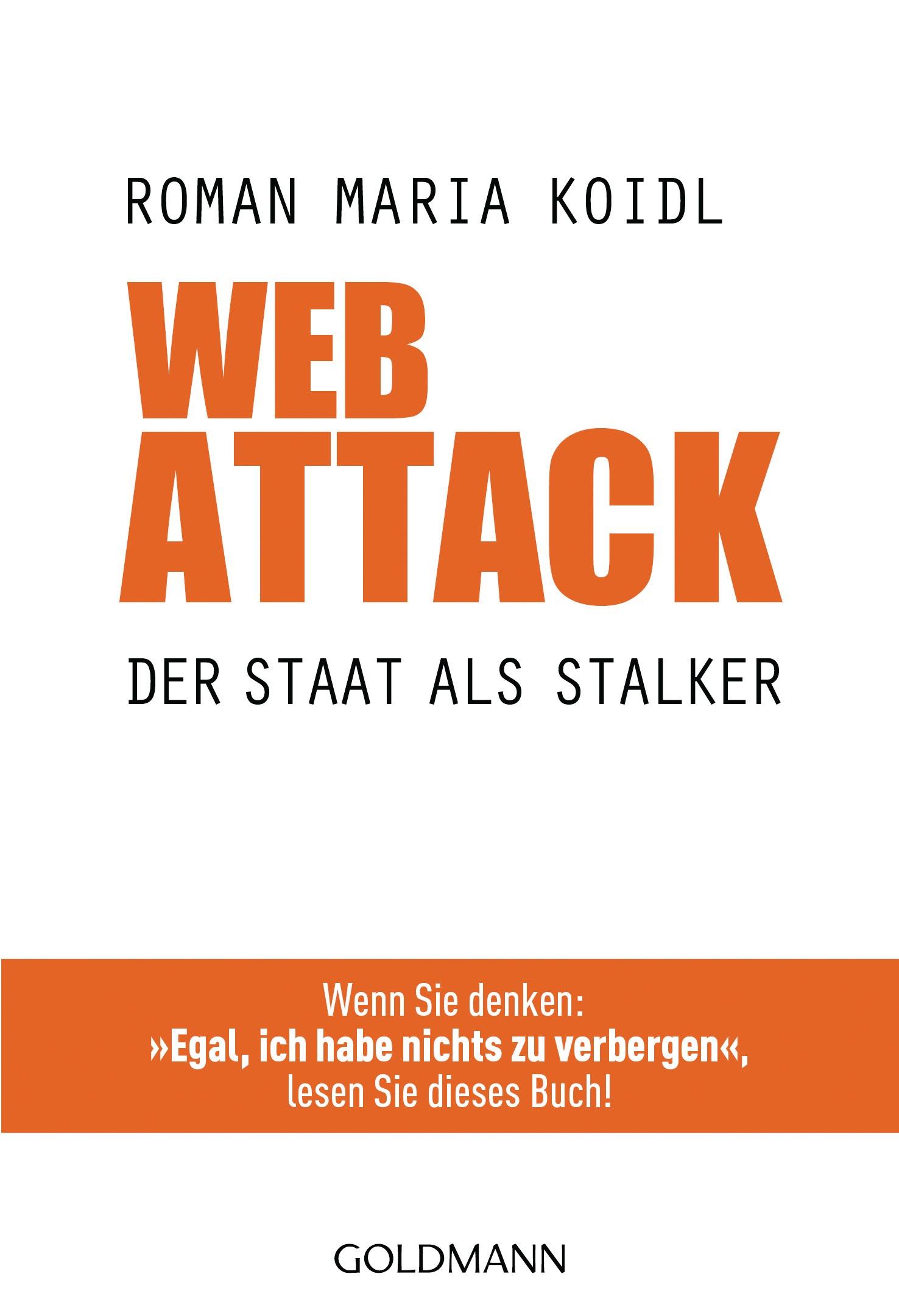 WebAttack: Der Staat als Stalker - Roman Maria ...