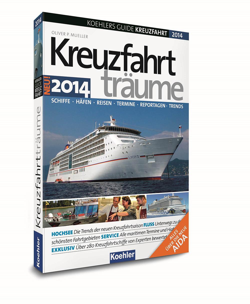 KOEHLERS GUIDE KREUZFAHRT 2014 - Kreuzfahrtträu...