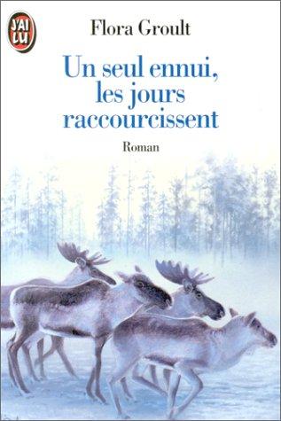 UN Seul Ennui, Les Jours Raccourcissent (Littér...