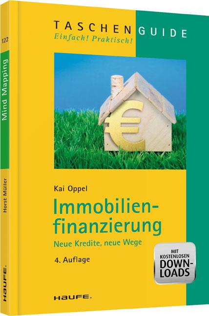 Immobilienfinanzierung - Neue Kredite, neue Weg...