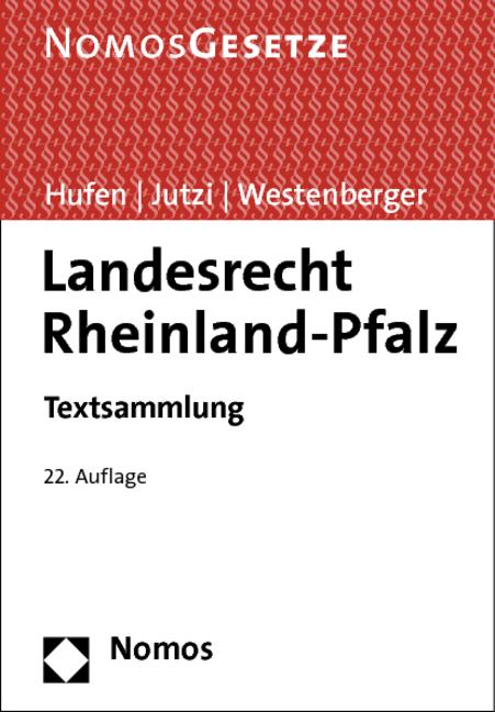 Landesrecht Rheinland-Pfalz: Textsammlung, Rech...