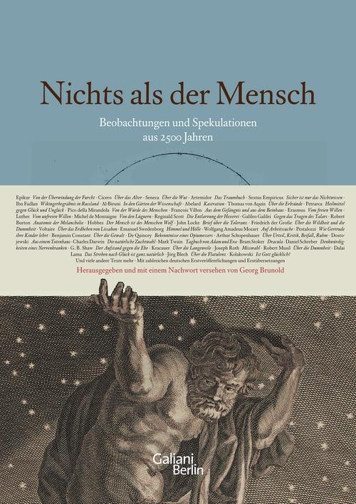 Nichts als der Mensch: Beobachtungen und Spekulationen aus 2500 Jahren - Georg Brunold (Hrsg.)
