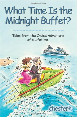What Time Is the Midnight Buffet?: Tales from t...