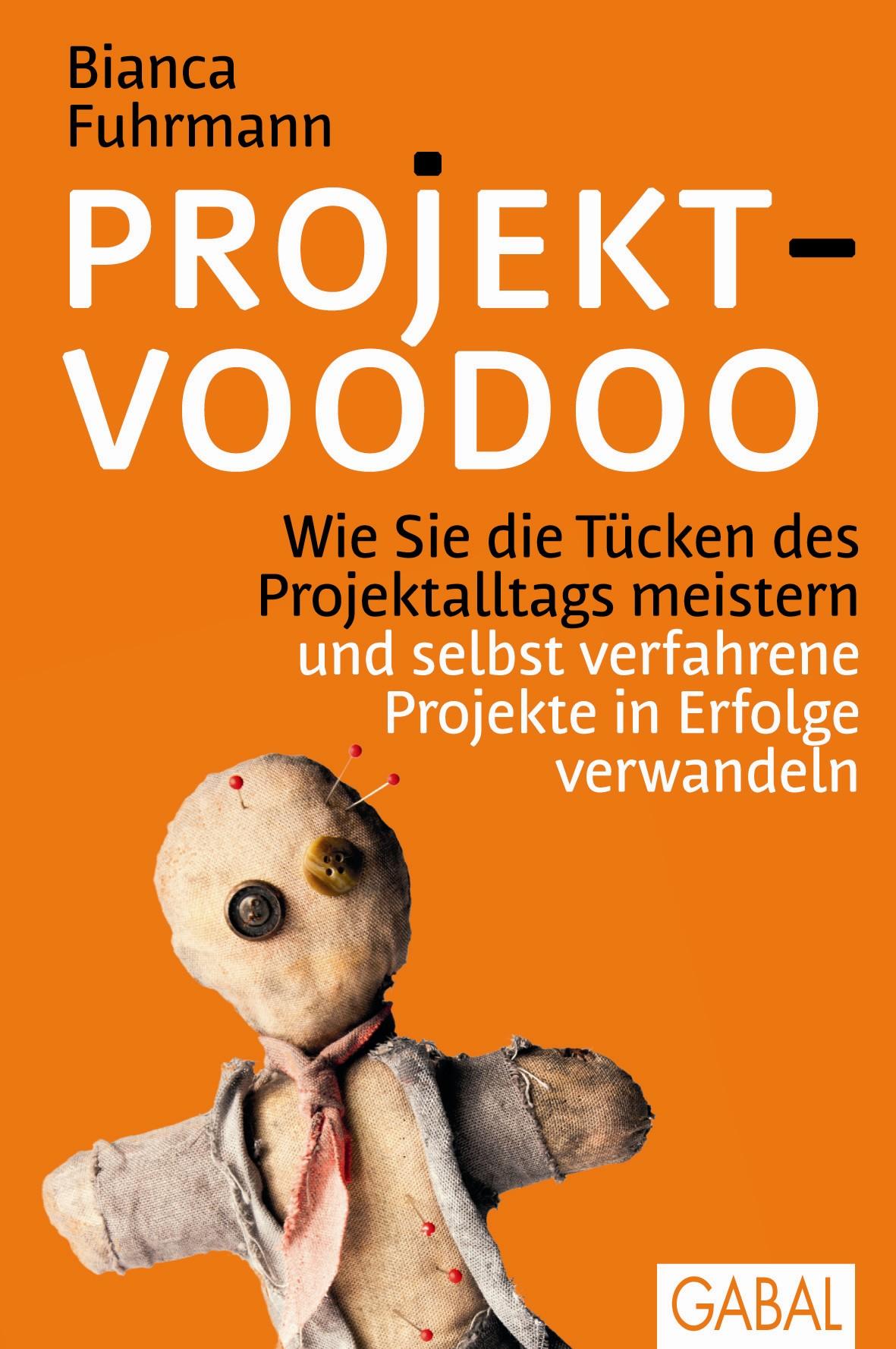 Projekt-Voodoo®: Wie Sie die Tücken des Projekt...