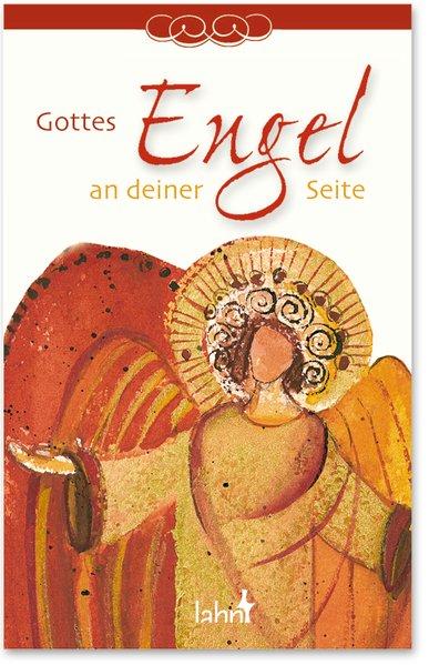 Gottes Engel an deiner Seite - Schmid, Tobias
