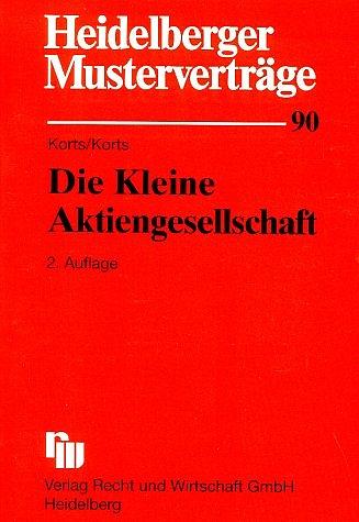 Heidelberger Musterverträge, H.90, Die Kleine A...