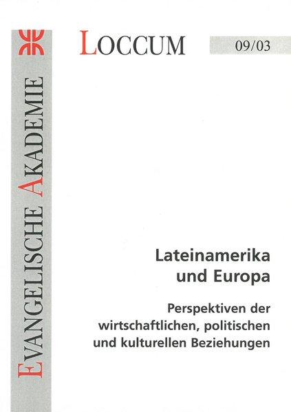 Lateinamerika und Europa: Perspektiven der wirt...