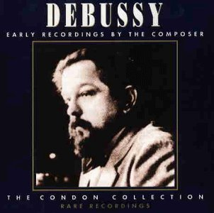 Debussy Claude Achille - The Condon Collection ...