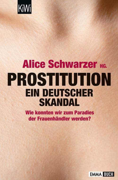 Prostitution - Ein deutscher Skandal: Wie konnt...