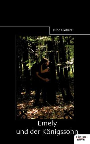 Emely und der Königssohn - Glanzer, Nina