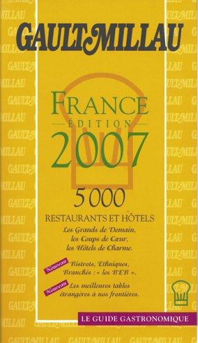 Gault Millau France 2007 - Gault, Henri