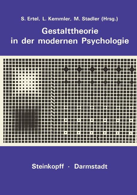 Gestalttheorie in der Modernen Psychologie: Wol...