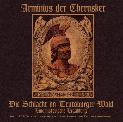 FRITSCHE, JÜRGEN - Arminius und die Varusschlacht