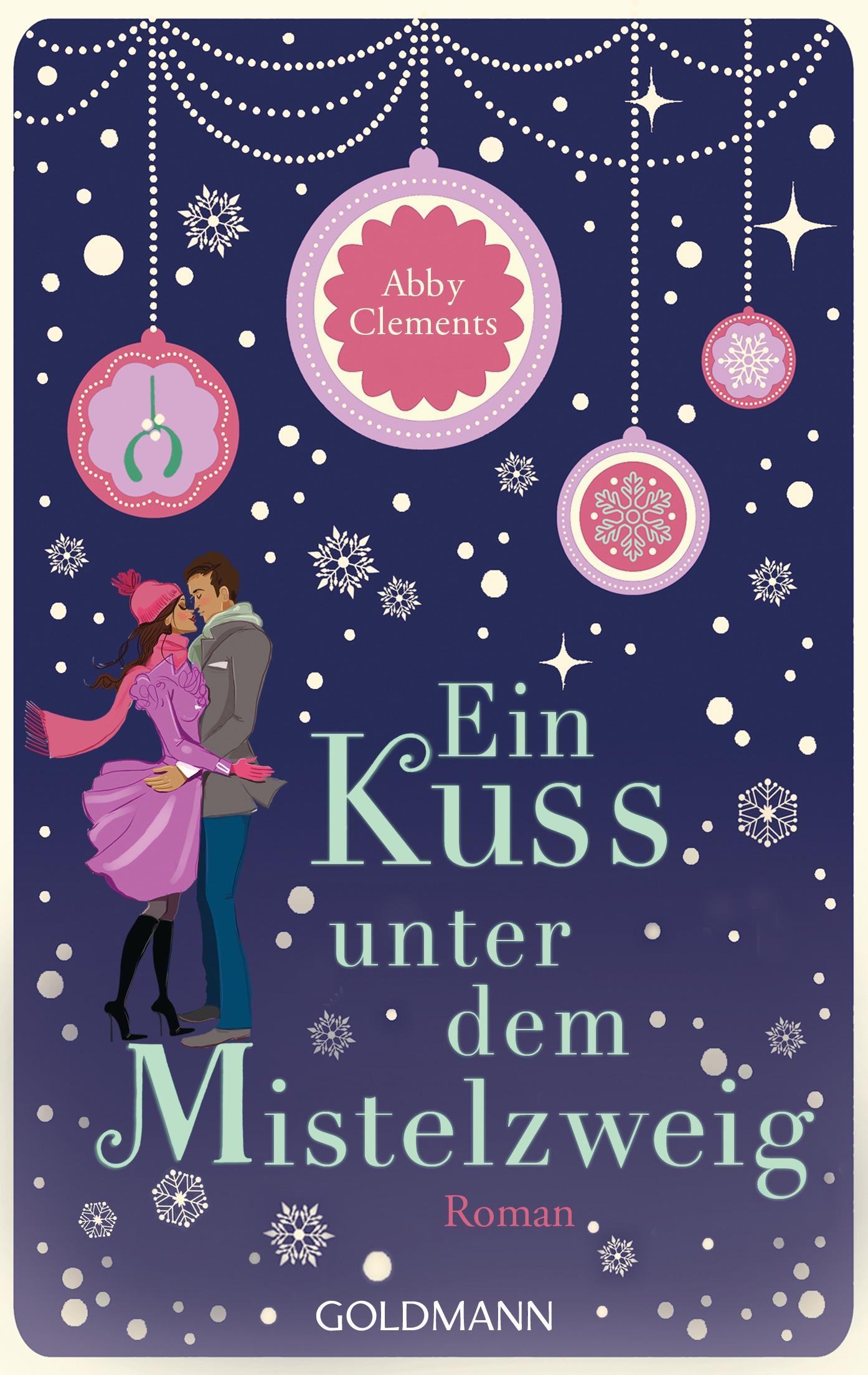 Ein Kuss unter dem Mistelzweig - Abby Clements