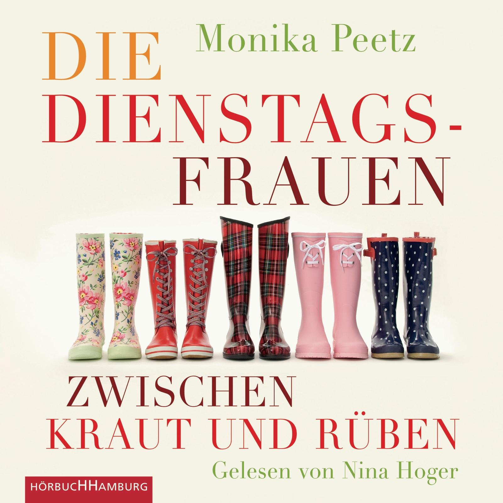Die Dienstagsfrauen zwischen Kraut und Rüben - Monika Peetz [4 Audio CDs]