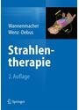 Strahlentherapie - Michael Wannemacher et al. (Hrsgs.) [Gebundene Ausgabe, 2. Auflage 2013]