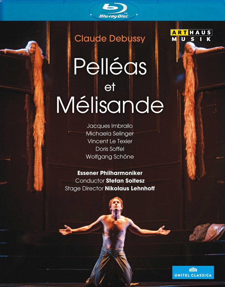 Claude Debussy: Pelleas et Melisande (Essen, 2012)