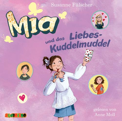 Mia und das Liebeskuddelmuddel - Susanne Fülscher