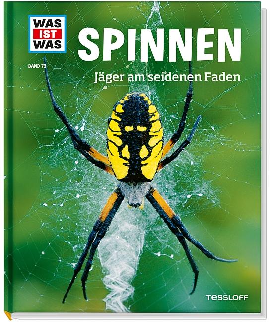 Was ist Was: Spinnen - Jäger am seidenen Faden - Band 73 - Alexandra Rigos [Auflage 2013]