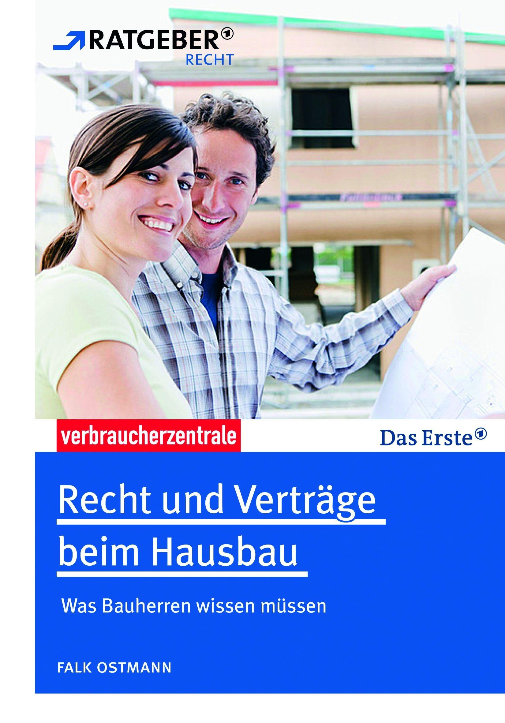 Recht und Verträge beim Hausbau: Was Bauherren ...