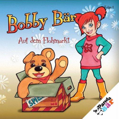 Bobby Bär - Auf dem Flohmarkt (Folge 1)